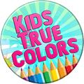 Kids True